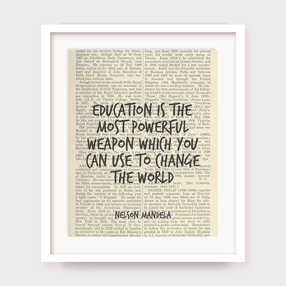 Educational Art Nelson Mandela Quote Art Education is The Most Powerful Weapon Which You Can Use to Change The World Instant Download