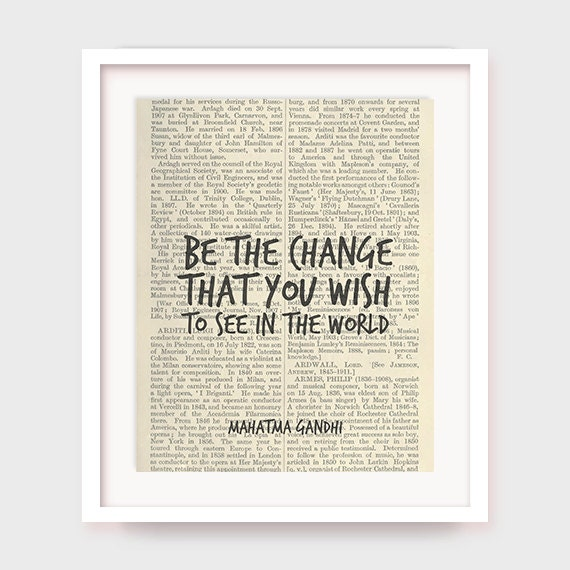 Inspirational Quote Poster Gandhi Quote Printable Art Be the change that you wish to see in the world Life Quote Wall Decor Phrase