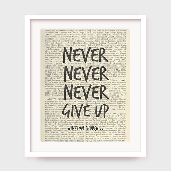 Printable Motivational Poster Winston Churchill Quote Never give up Quote Print Printable Wall Art Motivational Art Print