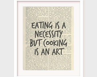 Cooking Gift, Eating is a Necessity But Cooking is an Art, Kitchen Quote Art Printable, Instant Download