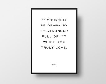 Rumi, Typographic Print, Positive Quote Print, Truly love, Black and White, Typography, Writer Quote, Love Quote, Rumi Quote, Literary