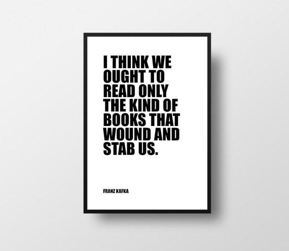 Franz Kafka Książki Na Czytanie Książki Cytaty Nauka Inspirujące Literatura Wystrój Książki Cytaty Książki Wystrój Wnętrz Dekoracje ścienne