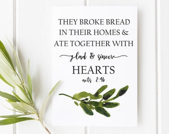 Acts 2:42 Print | They broke bread in their homes Digital Print | Watercolor Scripture Print | Early Church Print | Ate Together With Sincer