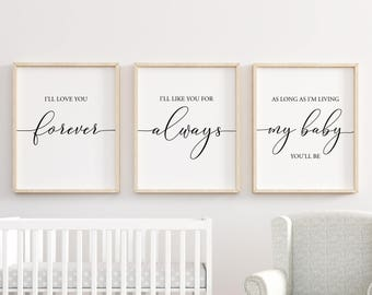 Attractive Iu0027ll Love You Forever Printable, Nursery Wall Art, Nursery Decor, Baby  Shower Gift, Baby Girl Nursery, Baby Boy Nursery, Set Of 3