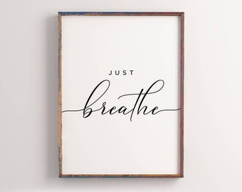 Exceptionnel Just Breathe Printable, Home Decor, Office Decor, Inspirational Quote,  Motivational Wall Art, Custom Color, Relax Wall Art, Yoga Decor