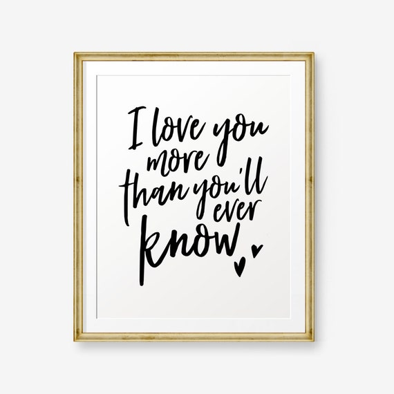 I Love You More Than Youll Ever Know Printable Children Etsy