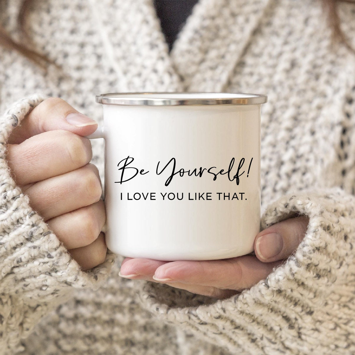 Be Yourself Camp Mug Camping Gift For Friend Her Valentine Gifts Daughter Birthday