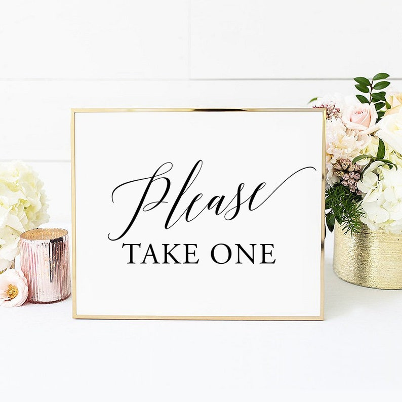 photograph relating to Please Take One Sign Printable named Wedding ceremony You should choose 1 Indication Printable, Remember to Choose A person, Marriage ceremony Indication, Marriage welcome indicator, Marriage Decor, reception indicator, Layout 1