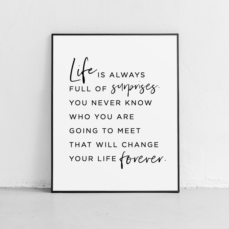 Life Is Always Full Of Surprises Quotes Printable Home Decor Etsy