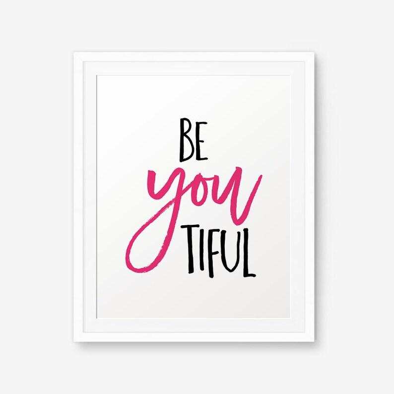 SALE Beyoutiful Printable Be YOU tiful Beautiful Print image 0
