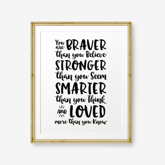 Winnie The Pooh Quote You Are Braver Than You Believe Etsy