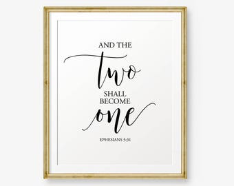 Bible Verses Printable, And the Two Shall Become One, Ephesians 5:31, Scripture Art, Wedding Decor, Wedding bible verses