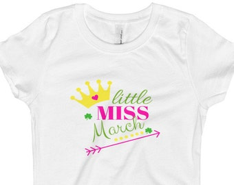 Little Miss March , Youth shirts , Birthday Shirt girls , Girls shirts , Little Miss March Shirt , Girls Tshirt , Birthday