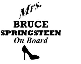 Mrs. Bruce Springsteen on board vinyl decal