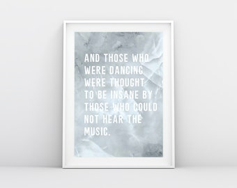 And those who were dancing wall print | Home decor print, dancing quote print, bedroom print, living room wall print, dining room art print