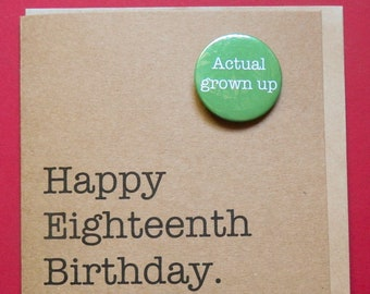 Happy Eighteenth Birthday Actual Grown Up Badge Card Funny 18th