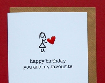 happy birthday you are my favourite, red enamel love heart, wife, husband, girlfriend, boyfriend, birthday - Hand-enamelled art card.
