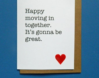 Happy moving in together. It's gonna be great. Living together, moving house. - Hand-enamelled art card.