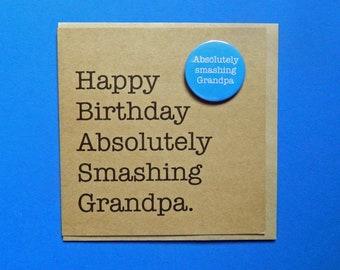 Happy Birthday Absolutely Smashing Grandpa Funny Badge Card