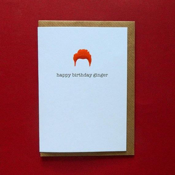 Happy Birthday Ginger Rude Funny Friend Redhead