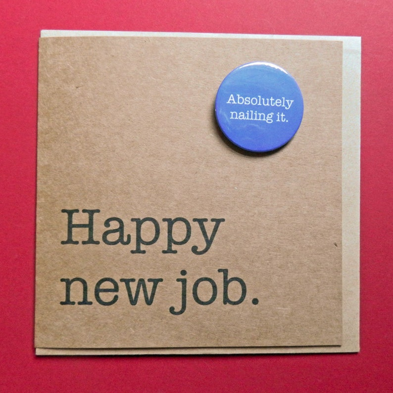 Badge card - Hand crafted card. Nailing it Congratulations Happy new job promotion