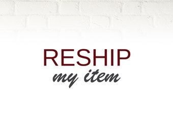 Reship My Item