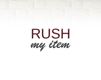 Rush My Item