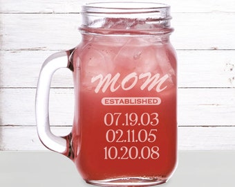 Mom established Mason Jar Mug Engraved/16oz. Mom gift, Laser engraved, Est. date, Personalized mugs, Mason jar mug, Personalized gift