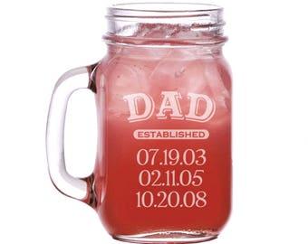 Dad established Mason Jar Mug Engraved/16oz. Dad gift, Laser engraved, Est. date, Personalized mugs, Mason jar mug, Personalized gift