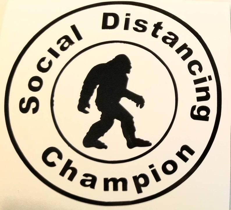 Bigfoot Social Distancing \u00a9 Decal