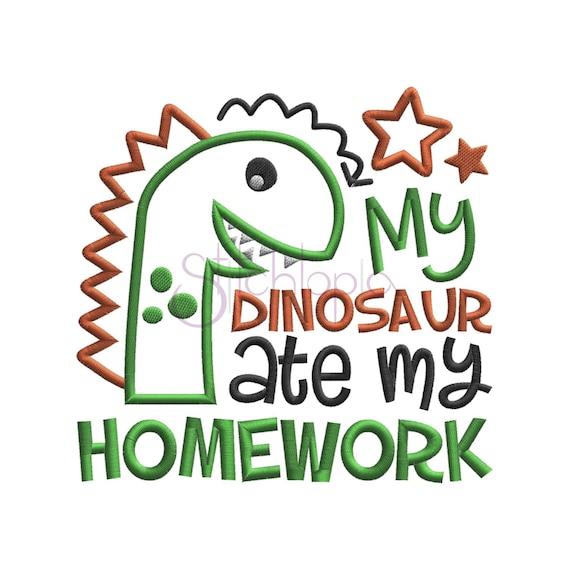 My Dinosaur Ate My Homework Applique 6 Sizes 10 Formats Back Etsy
