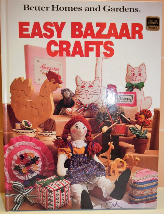 Easy Bazaar Crafts By Better Homes And Gardens 96 Pages 1981 Etsy