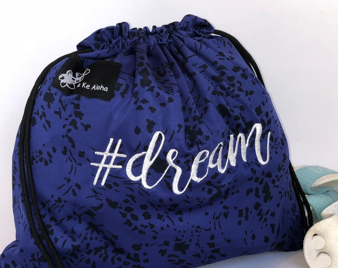 Dream Hashtagbag, #dream in 8 color choices, Grip Bag, Draw String Bag