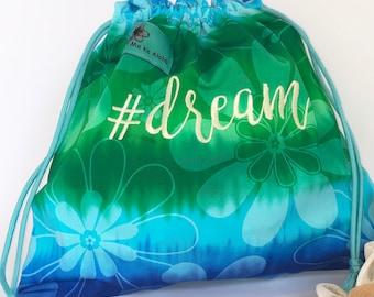 Dream Hashtagbag, #Dream in 3 options, Grip Bag, Drawstring Bag