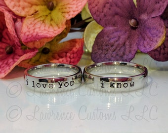 5 mm Wedding Bands- I love you / I know quote-High Shine Stainless Steel Comfort fit Stamped Ring Set-Custom made for you free engraving!