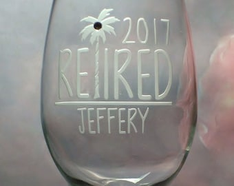 Personalized Tropical Theme Retirement Wine Glass | Funny Retirement Gift | Retirement Wine Glass | Co Worker Gift | Retired