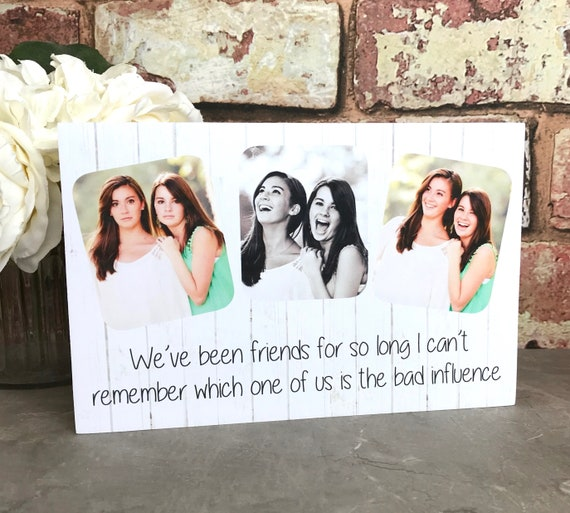 Friendship Gift Best Friends Forever Funny Quote Funny Saying Friend Saying Friend Home Decor Photography Gift Friend Photography