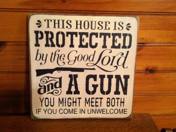 This House is protected by th good lord ...Sign