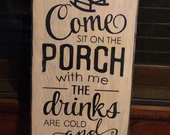 Vertical Sign - Come Sit on the Porch with Me adorable sign!
