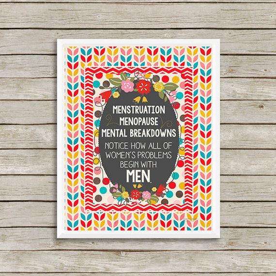 Print Menstruation Menopause Mental Breakdowns Wall Art Print Quote Art Print Funny Quote