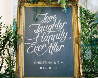 PRINTABLE Wedding Sign, Love Laughter Happily Ever After, Personalized Large Wedding Sign, Chalkboard Engagement Party Sign, Wedding Welcome