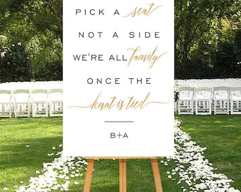 Ceremony Seating Sign, Wedding Seating Sign, Ceremony Pick A Seat Sign, Printable Choose A Seat Not A Side Side Sign, Gold Ceremony Sign