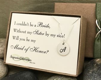 Gifts to ask Sister Maid of Honor Gifts - Will you be my l maid of honor I couldn't be a bride without my sister by my side Sterling Silver