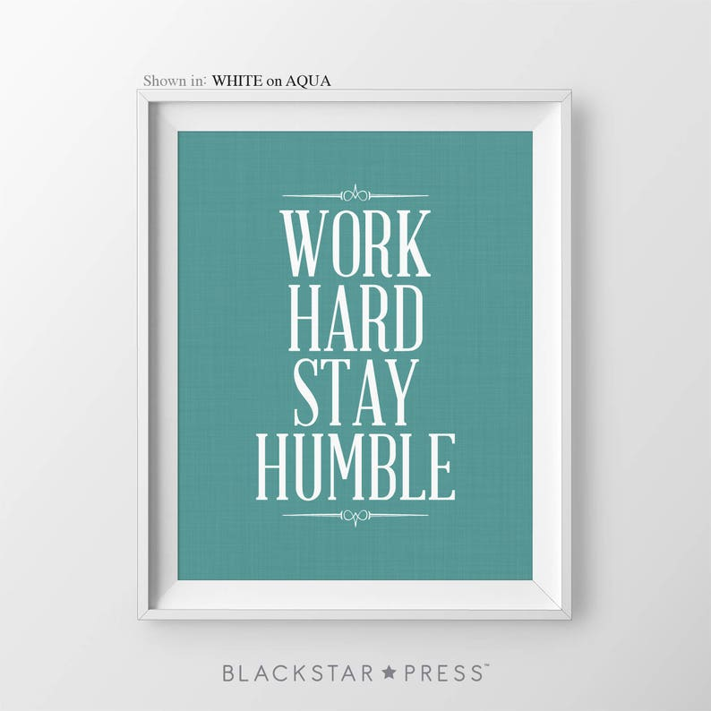 Work Hard Stay Humble Cubicle Wall Art Job Promotion Gift New image 0
