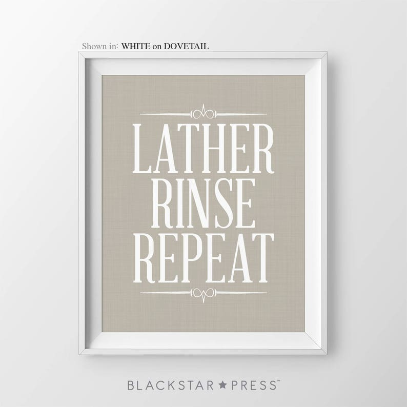 Bathroom Signs Lather Rinse Repeat Bathroom Wall Decor Toilet image 0
