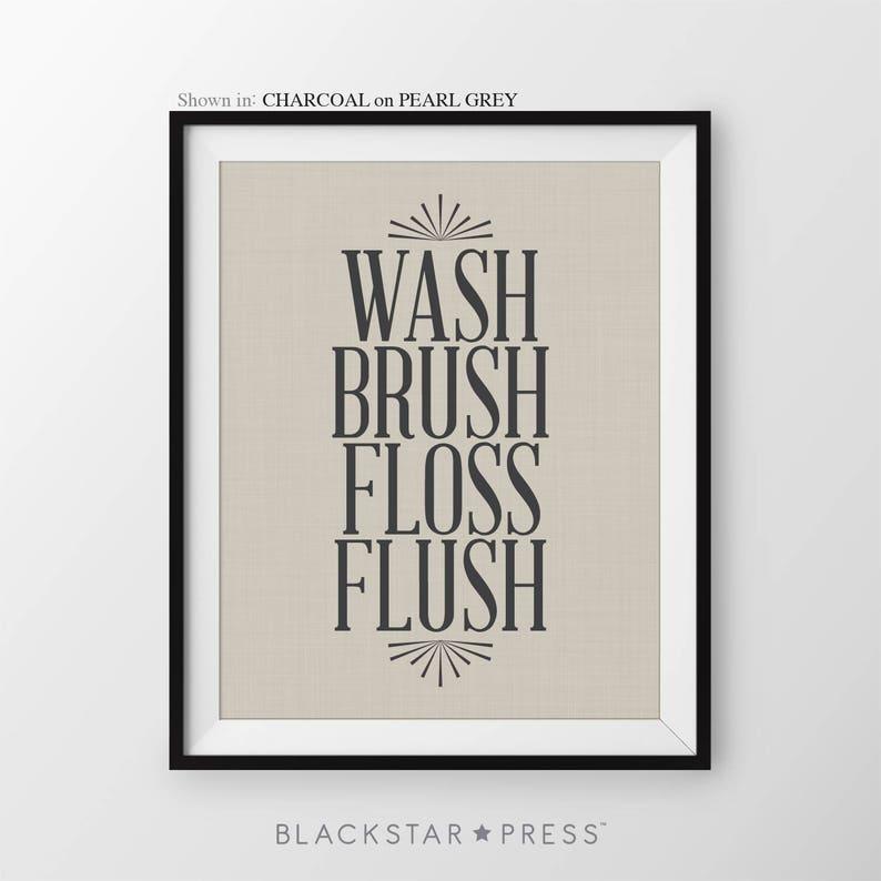 Wash Brush Floss Flush Bathroom Wall Art Washroom Decor image 0