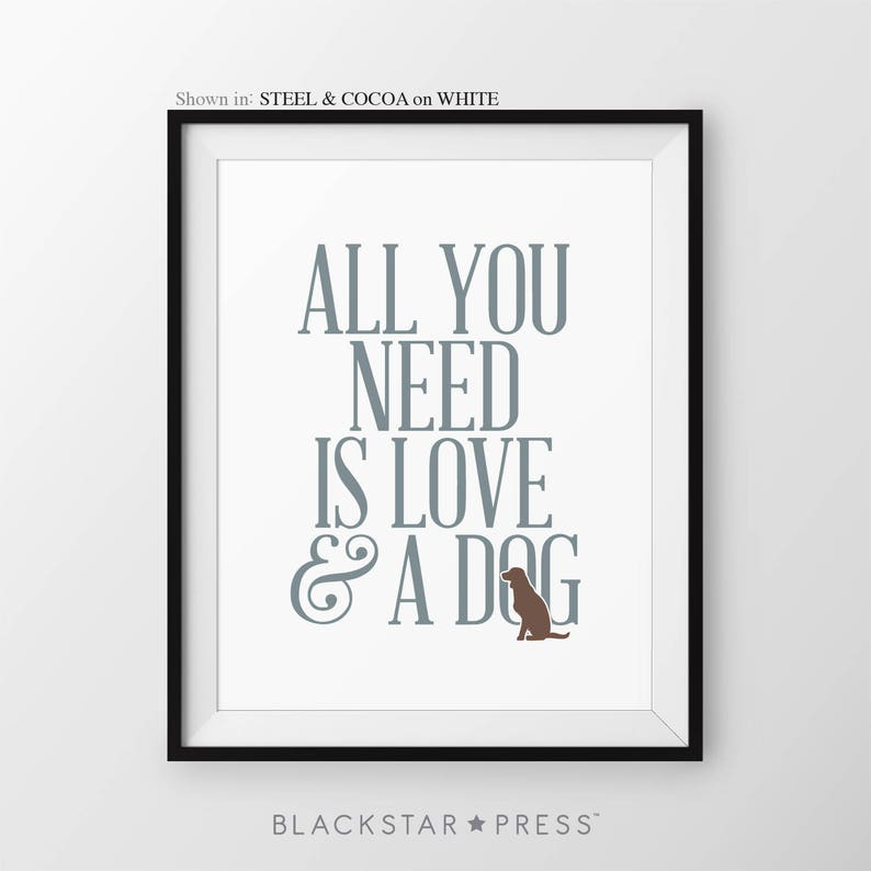 All You Need Is Love And A Dog Quote Dog Mom Gift Animal Lover image 0