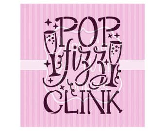 "Pop Fizz Clink Champagne New Year Cookie Stencil 5.5 x 5.5"" Stencil"
