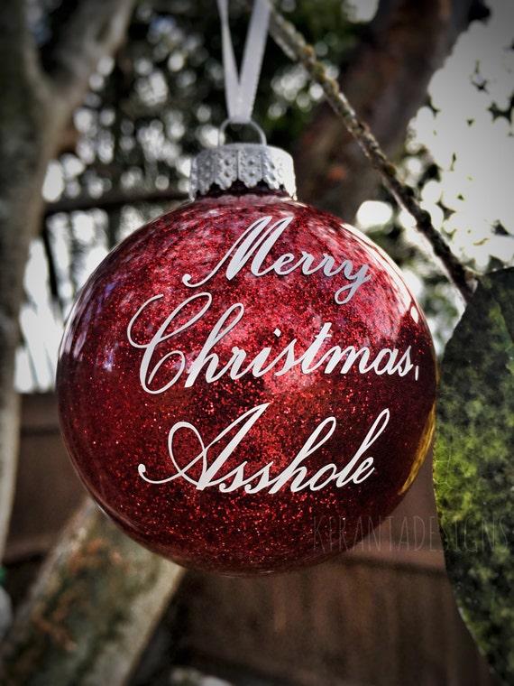 image 0 - Merry Christmas Asshole Glitter Glass Ornament Gag Gift Office Etsy