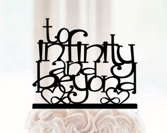 To Infinity And Beyond Wedding Cake Topper To Infinity and Beyond Cake Topper beyond anniversary cake topper script script topper & beyond